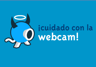 Cuidado con la webcam